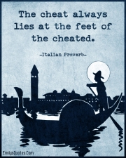 the-cheat-always-lies-at-the-feet-of-the-cheated